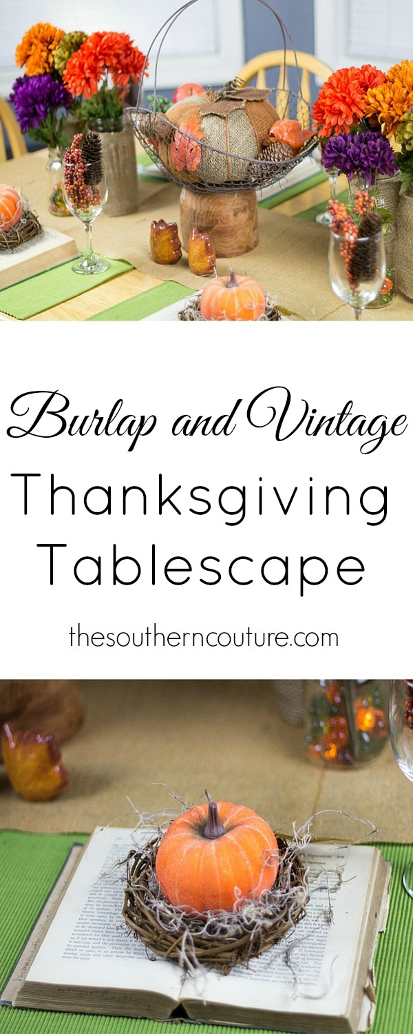 Decorate your dinner table for Fall and Thanksgiving without breaking the bank. Use burlap and vintage inspired items for the perfect tablescape. Get all the ideas at thesoutherncouture.com to get started now.