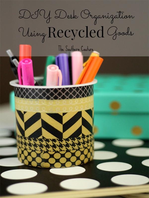 DIY Desk Organization Using Recycled Items 11