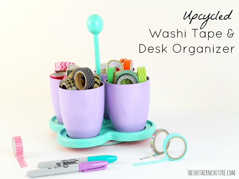 Upcycled Washi Tape and Desk Organizer