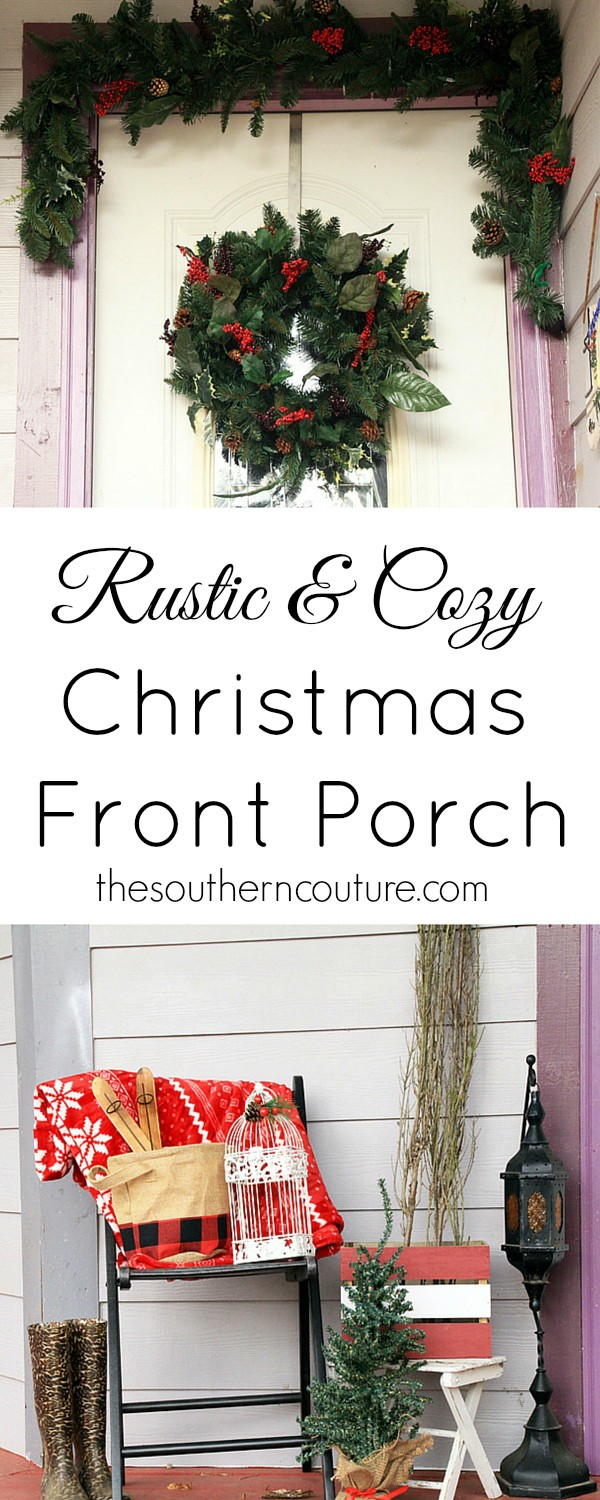 Decorating your front porch for Christmas doesn't have to be expensive or too difficult. Find ideas and inspiration from thesoutherncouture.com to get your front porch looking rustic but yet cozy at the same time.
