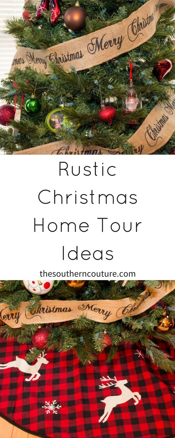 Rustic Christmas Home Tour - Southern Couture
