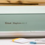 Get to Know the Cricut Explore Air 2