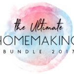 Taking Stress out of Homemaking with the Ultimate Homemaking Bundle
