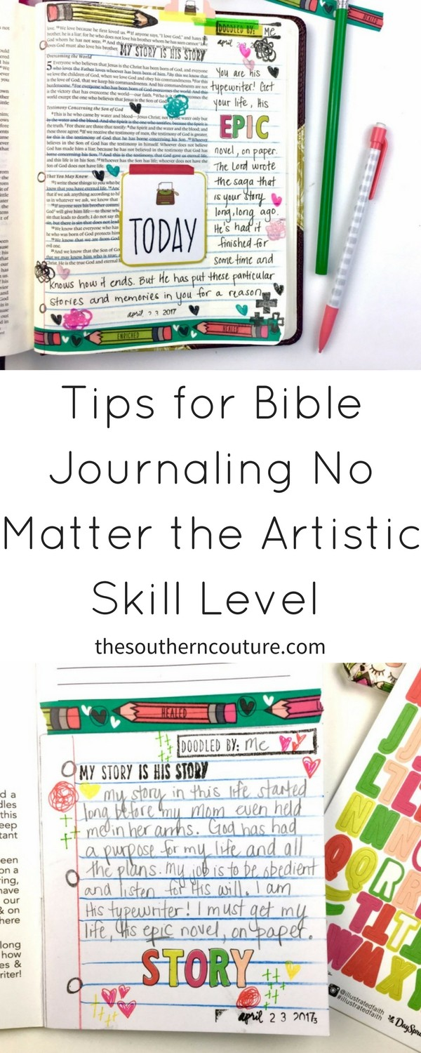 Don't believe the myth that you have to be artistic to enjoy Bible journaling. Check out these tips for Bible journaling no matter the artistic skill level.