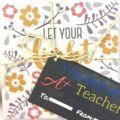 End of School Year Teacher Gift Ideas Plus FREE Printable Gift Tag
