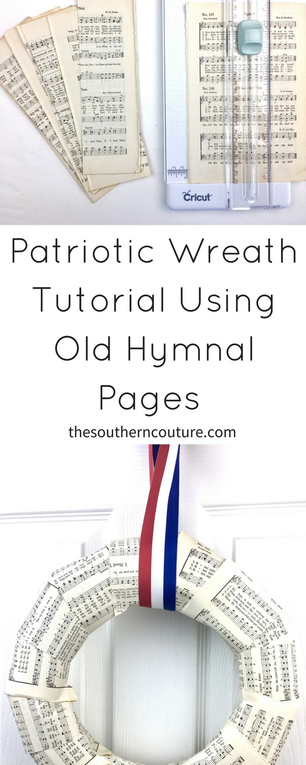 Check out this patriotic wreath tutorial using old hymnal pages and just a few basic supplies. You can make this wreath in less than 10 minutes.