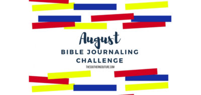 August Bible Journaling Challenge Plus Free Printable