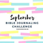 September Bible Journaling Challenge Plus Free Printable