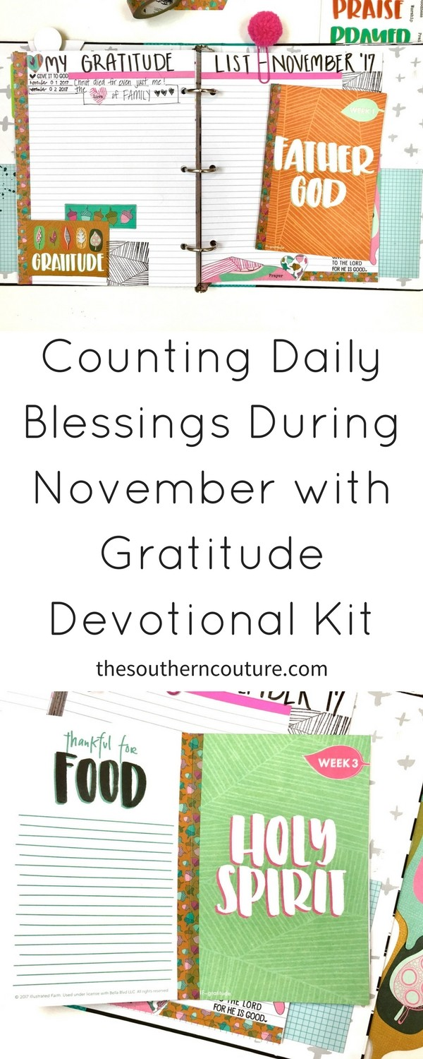 During this next month, let's start counting daily blessings during November with Gratitude devotional kit from Illustrated Faith. Plus count your blessings everyday with my gratitude challenge.