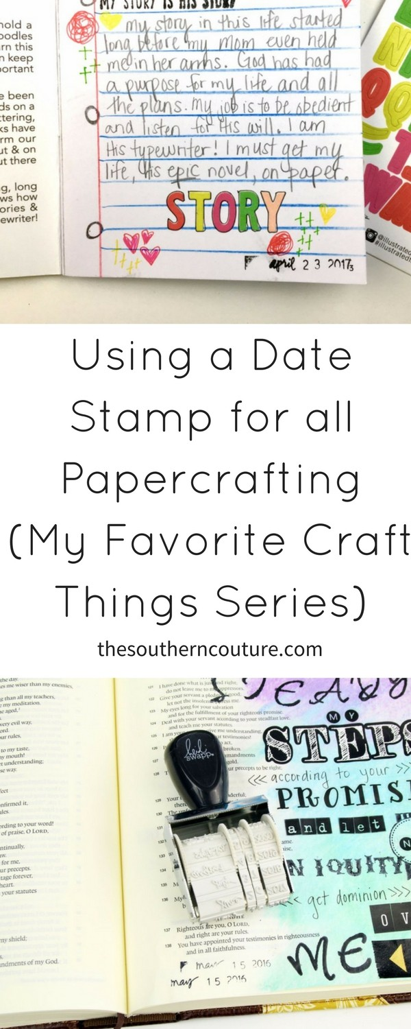I'm so excited to be back with the next part of a new series featuring some of my favorites. My Favorite Things Craft Edition featuring the date stamp is going to be a fun one. Date stamps are perfect for remembering any event.